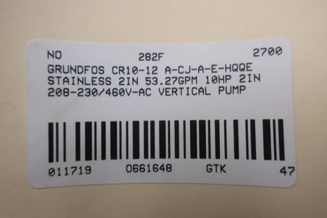 GRUNDFOS CR10-12 A-CJ-A-E-HQQE 2IN 10HP 208-230/460V-AC VERTICAL PUMP D661648