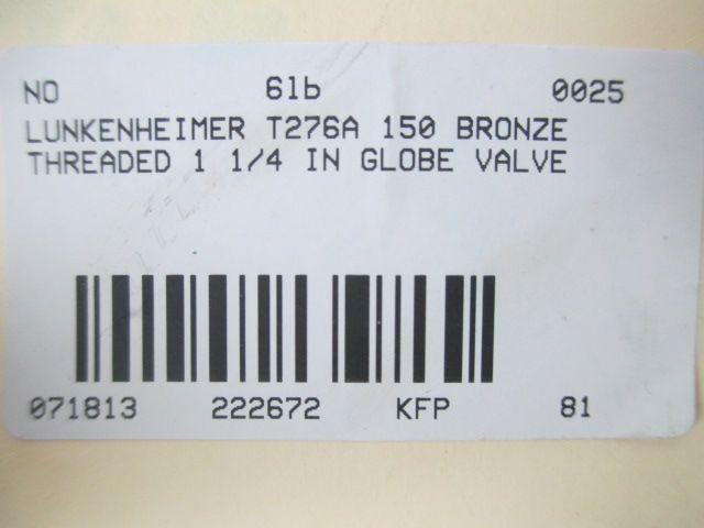 LUNKENHEIMER T276A Class 150 Bronze Globe VALVE1-1//4 in NPT D222672