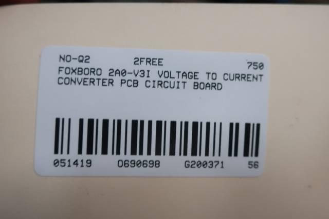 FOXBORO 2A0-V3I VOLTAGE TO CURRENT CONVERTER PCB CIRCUIT BOARD