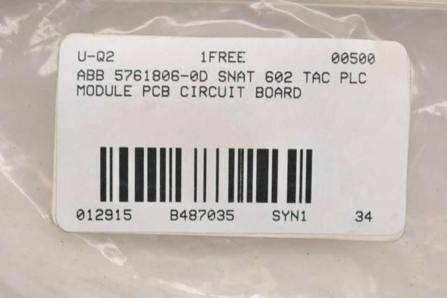 ABB 5761806-0D SNAT 602 TAC PLC MODULE PCB CIRCUIT BOARD B487035