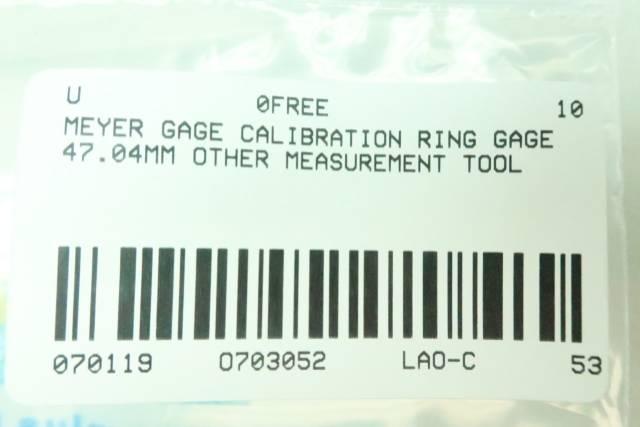 MEYER GAGE CALIBRATION RING 47.04MM