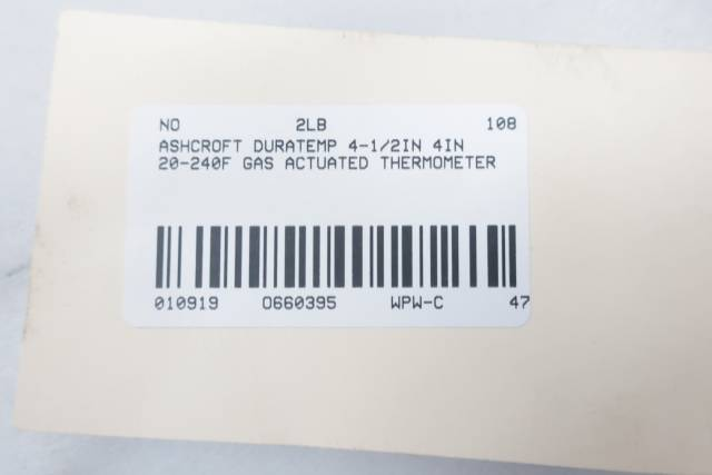 ASHCROFT DURATEMP 4-1/2IN 4IN 20-240F GAS ACTUATED THERMOMETER D660395